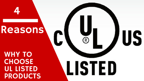 4 Reasons Why to Choose UL Listed Products - Sheetmetalwerks